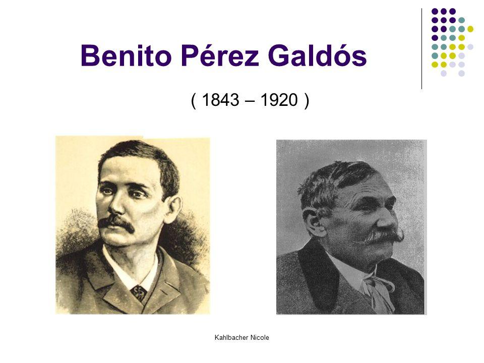 Benito Pérez Galdós ( 1843 – 1920 )