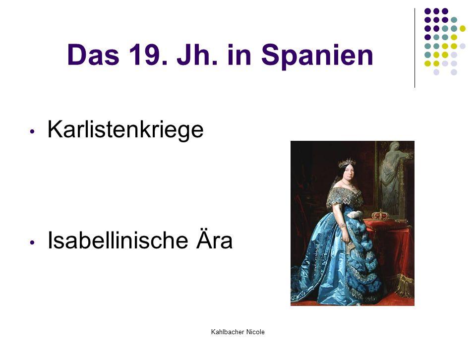 Kahlbacher Nicole Das 19. Jh. in Spanien Karlistenkriege Isabellinische Ära