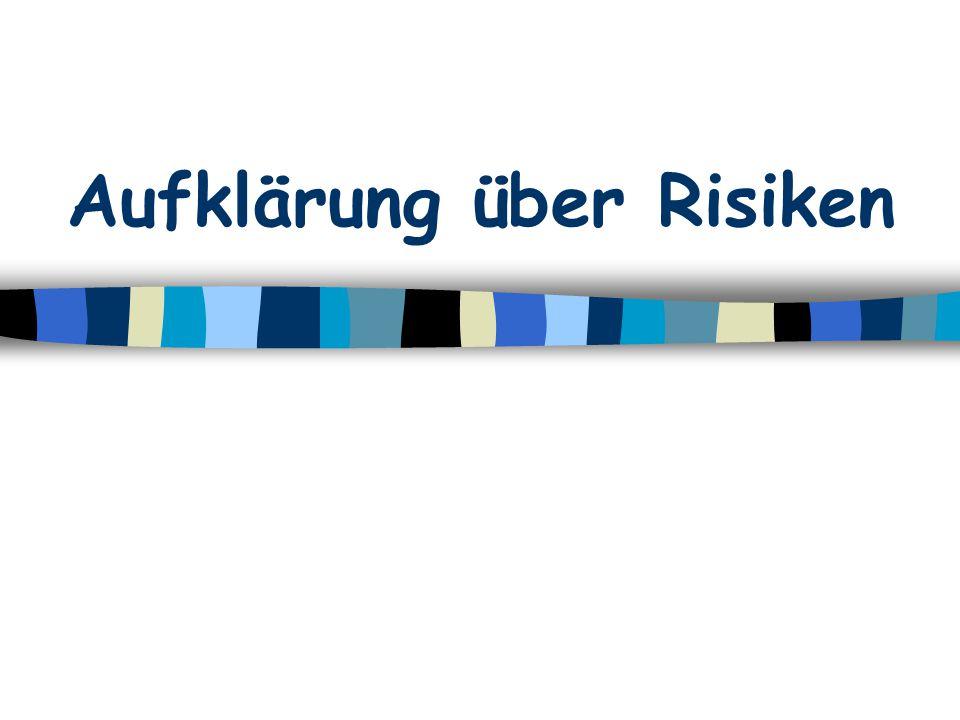 Aufklärung über Risiken
