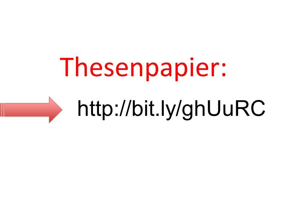 Thesenpapier: http://bit.ly/ghUuRC