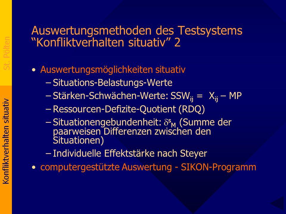 """Konfliktverhalten situativ St. Pölten Auswertungsmethoden des Testsystems """"Konfliktverhalten situativ"""" 2 Auswertungsmöglichkeiten situativ –Situations"""