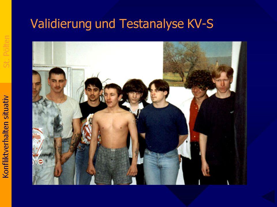 Konfliktverhalten situativ St. Pölten Validierung und Testanalyse KV-S