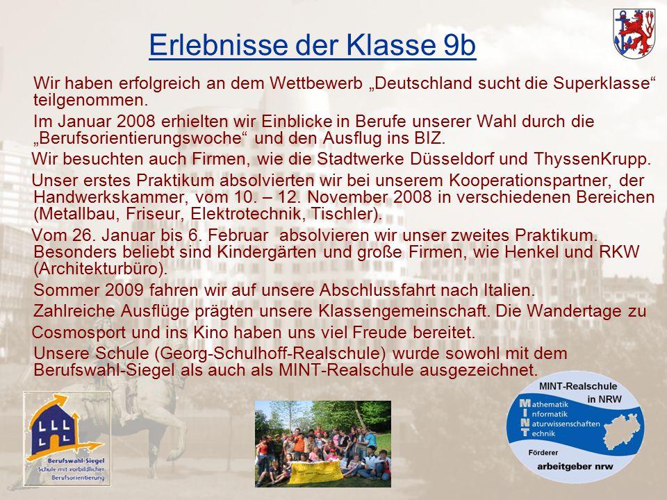 """Erlebnisse der Klasse 9b Wir haben erfolgreich an dem Wettbewerb """"Deutschland sucht die Superklasse teilgenommen."""