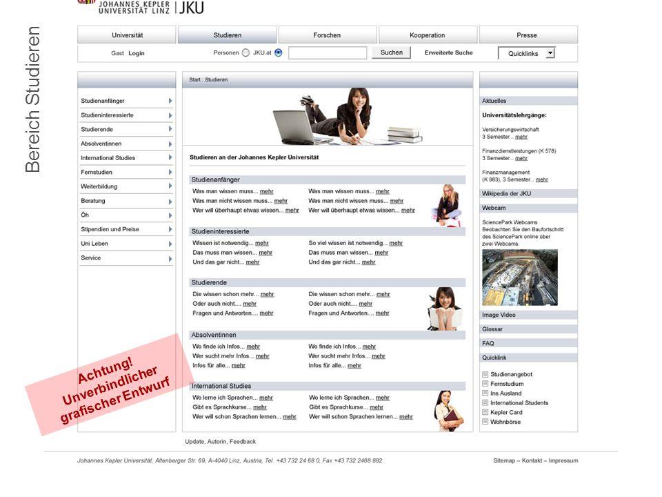 10.7.2008Die JKU-Homepage im neuen Layout6 Bereich Studieren Achtung.