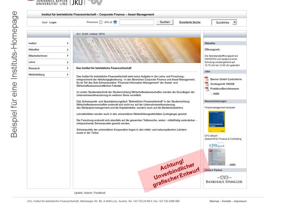 10.7.2008Die JKU-Homepage im neuen Layout7 Beispiel für eine Instituts-Homepage Achtung.