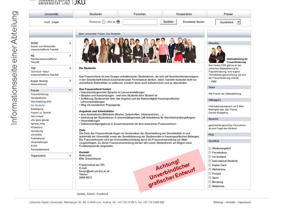 10.7.2008Die JKU-Homepage im neuen Layout8 Informationsseite einer Abteilung Achtung.