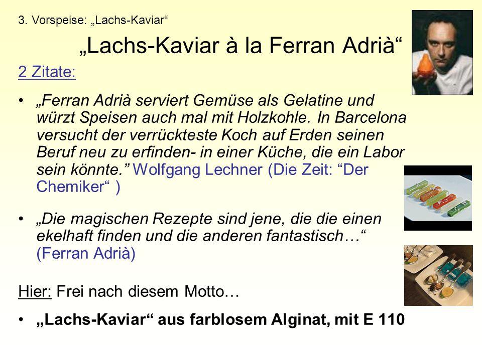 """""""Lachs-Kaviar à la Ferran Adrià"""" 2 Zitate: """"Ferran Adrià serviert Gemüse als Gelatine und würzt Speisen auch mal mit Holzkohle. In Barcelona versucht"""