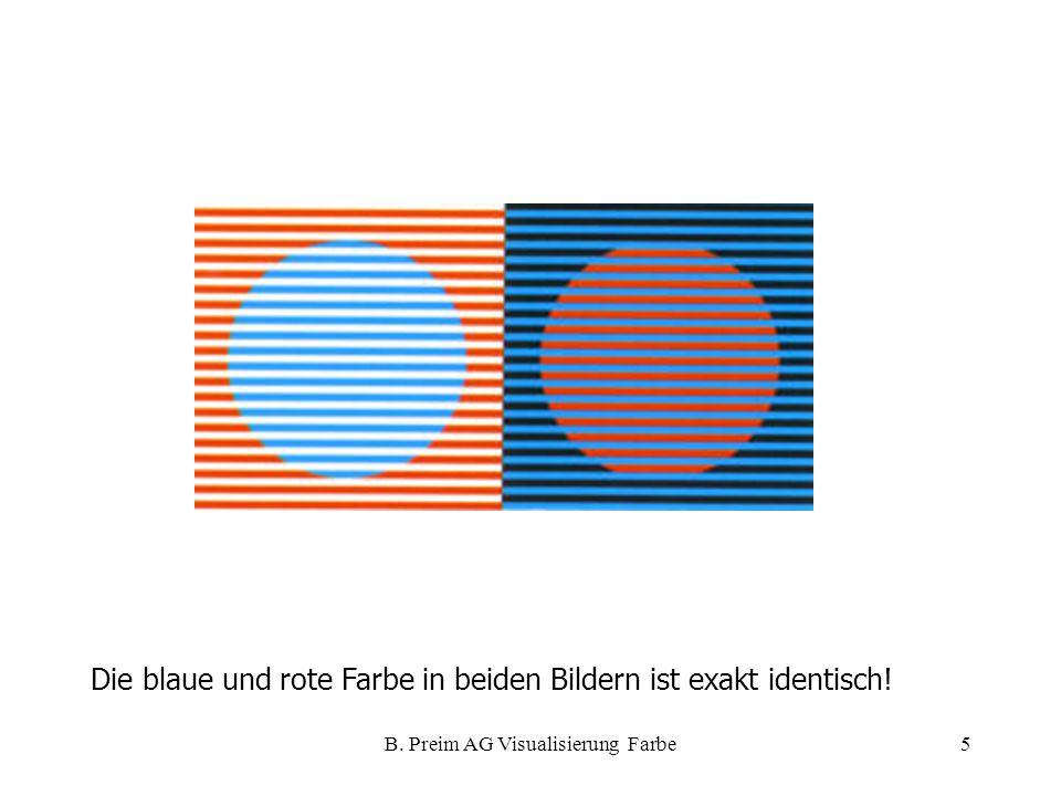 B. Preim AG Visualisierung Farbe5 Die blaue und rote Farbe in beiden Bildern ist exakt identisch!