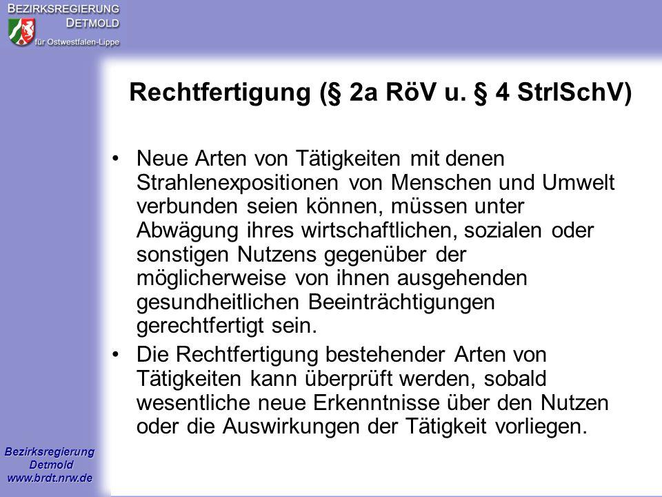 Bezirksregierung Detmold www.brdt.nrw.de Strahlenschutzorganisation I §§31 – 33 StrlSchV, §§ 13 – 15 RöV Strahlenschutzverantwortlicher-SSV- (nicht fachkundig) z.B.