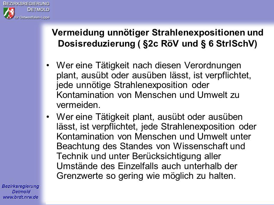 Bezirksregierung Detmold www.brdt.nrw.de Grundsätzlich sind bei allen Tätigkeiten Genehmigungen erforderlich Genehmigungen beim Betrieb von Röntgeneinrichtungen ( § 3 RöV) Genehmigungen beim Umgang mit radioaktiven Stoffen ( § 7 StrlSchV) Aber es gibt auch Ausnahmen!