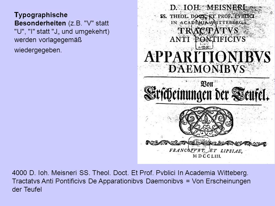 T ypographische Besonderheiten (z.B.