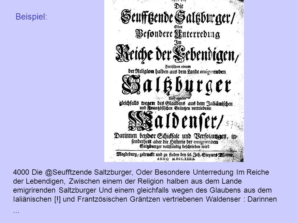Beispiel: 4000 Die @Seufftzende Saltzburger, Oder Besondere Unterredung Im Reiche der Lebendigen, Zwischen einem der Religion halben aus dem Lande emi