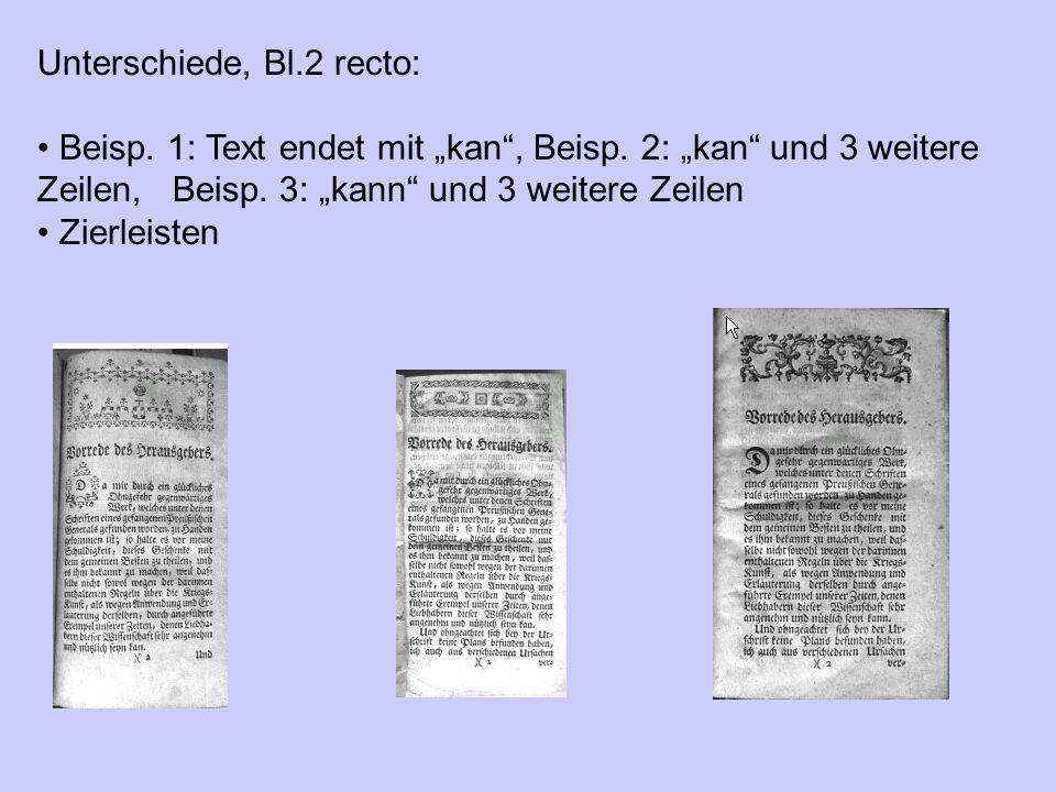 """Unterschiede, Bl.2 recto: Beisp. 1: Text endet mit """"kan"""", Beisp. 2: """"kan"""" und 3 weitere Zeilen, Beisp. 3: """"kann"""" und 3 weitere Zeilen Zierleisten"""