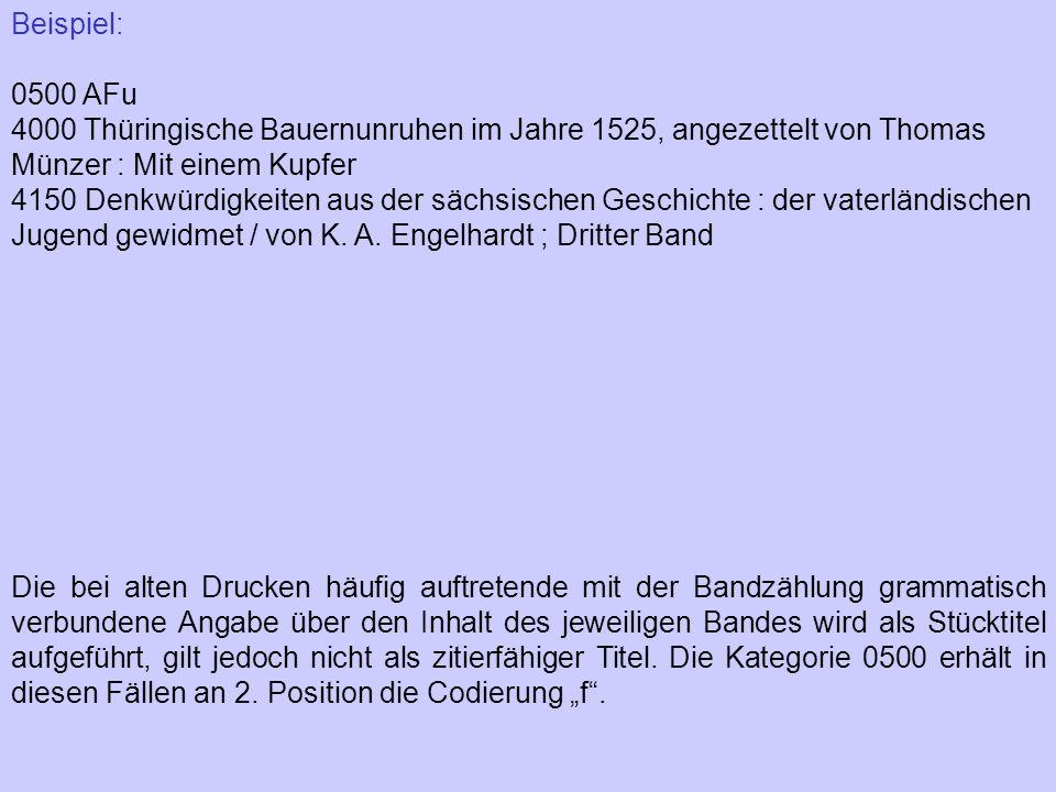 Beispiel: 0500 AFu 4000 Thüringische Bauernunruhen im Jahre 1525, angezettelt von Thomas Münzer : Mit einem Kupfer 4150 Denkwürdigkeiten aus der sächs