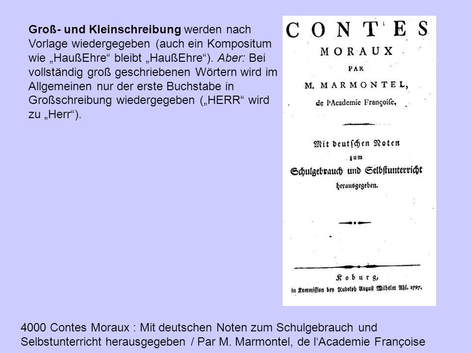 """Groß- und Kleinschreibung werden nach Vorlage wiedergegeben (auch ein Kompositum wie """"HaußEhre"""" bleibt """"HaußEhre""""). Aber: Bei vollständig groß geschri"""