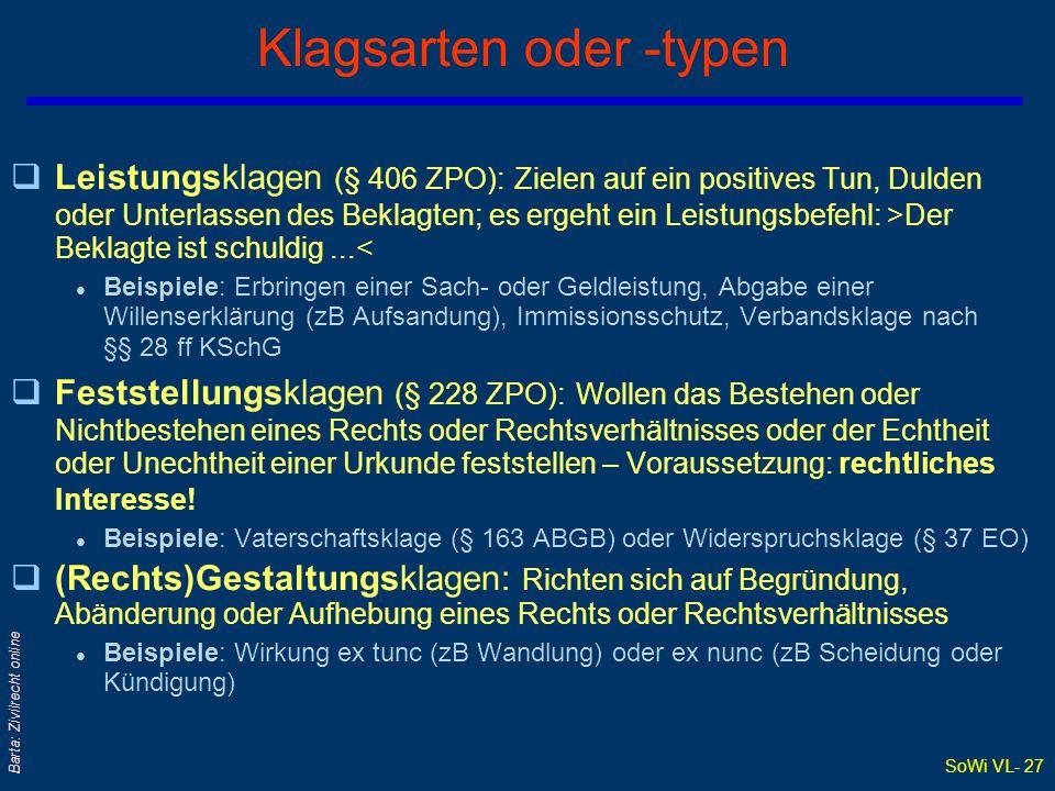 SoWi VL- 26 Barta: Zivilrecht online Zivilprozess – Rechtsmittelverfahren qRechtsmittel = Begehren einer (Verf)Partei auf Überprüfung einer gerichtlic