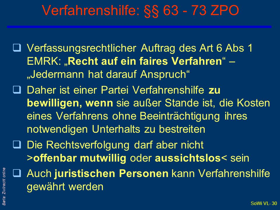 SoWi VL- 29 Barta: Zivilrecht online Anzahl der Verfahrenshilfebestellungen 2000 Rechtsanwaltskammer Zivilsachen Strafsachen Gesamt Gesamt 7.531 12.47