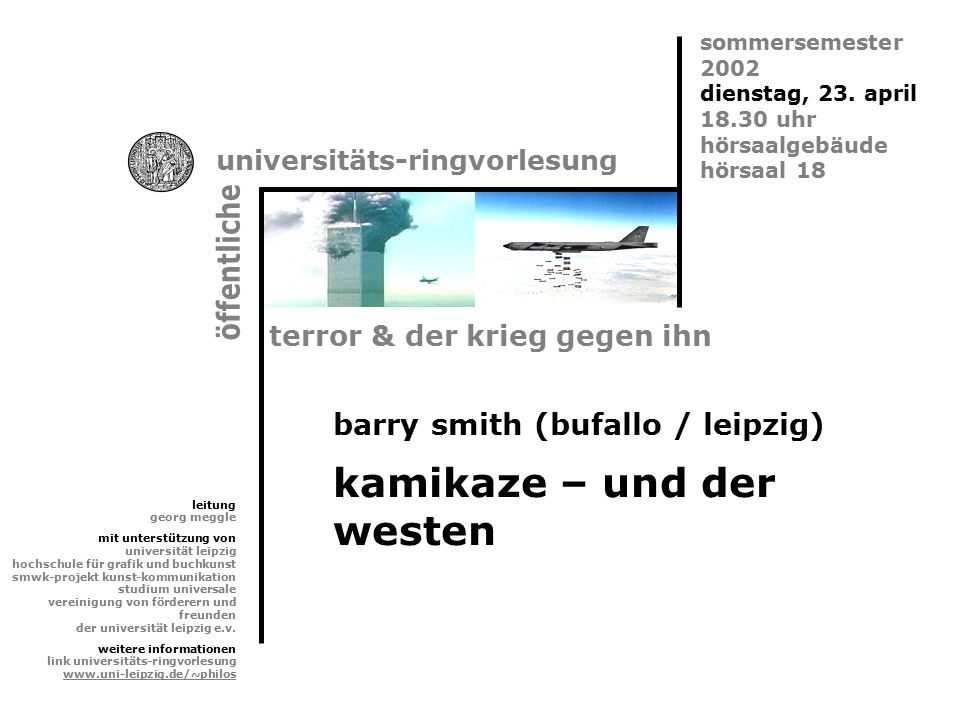 Kamikaze  der 'göttliche Wind'  = der Sturm, der im 13.