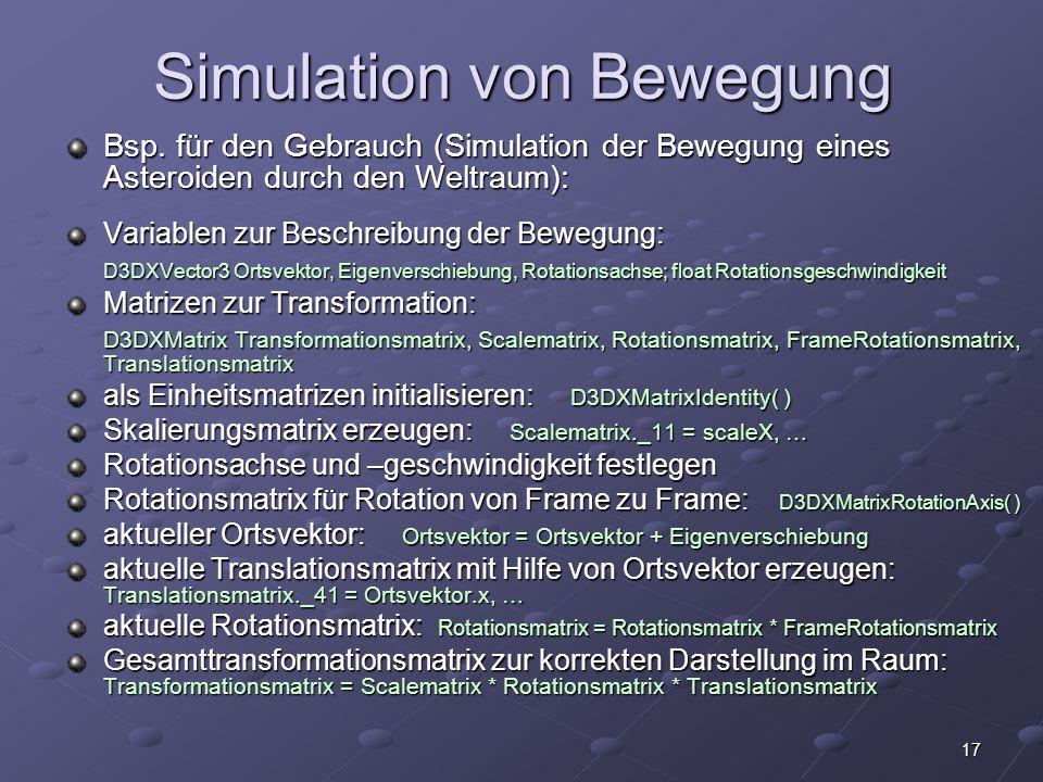 17 Simulation von Bewegung Bsp. für den Gebrauch (Simulation der Bewegung eines Asteroiden durch den Weltraum): Variablen zur Beschreibung der Bewegun