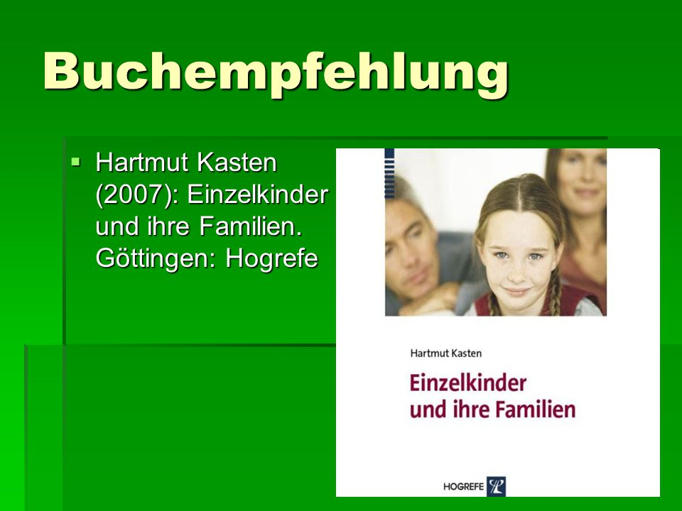 Buchempfehlung  Hartmut Kasten (2005): Geschwister – Vorbilder, Rivalen, Vertraute. München: Ernst Reinhardt Verlag