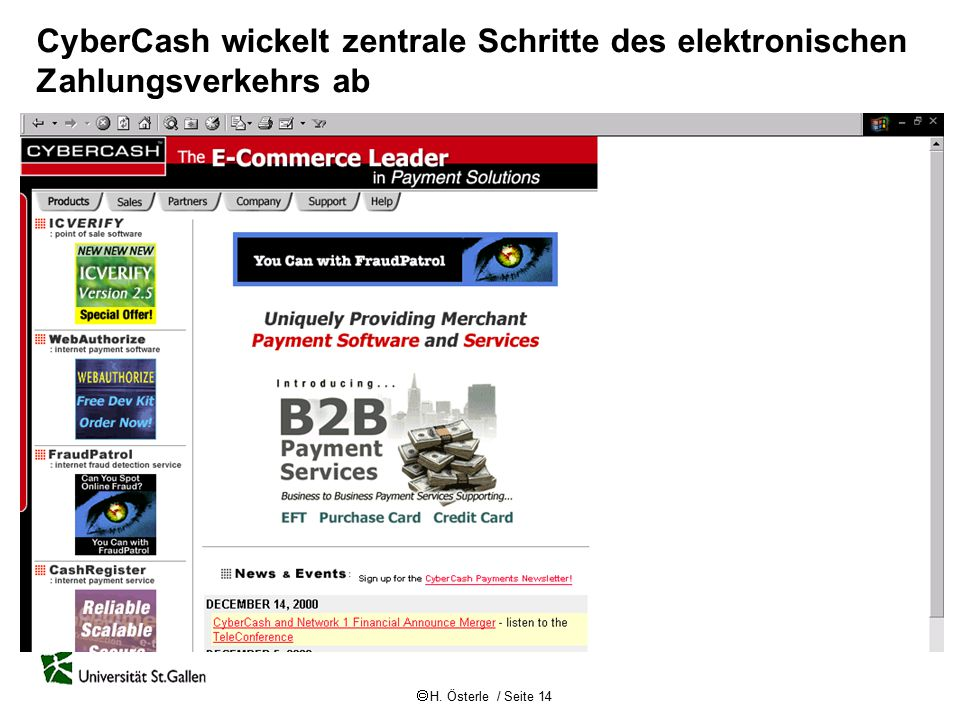  H. Österle / Seite 14 CyberCash wickelt zentrale Schritte des elektronischen Zahlungsverkehrs ab