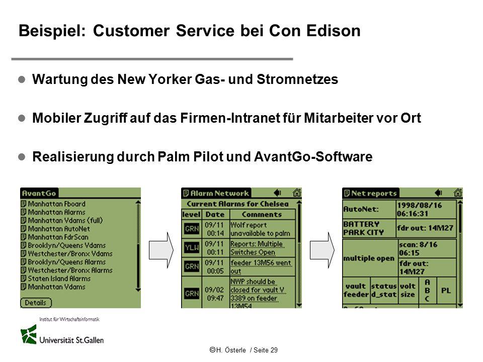  H. Österle / Seite 29 Beispiel: Customer Service bei Con Edison l Wartung des New Yorker Gas- und Stromnetzes l Mobiler Zugriff auf das Firmen-Intra