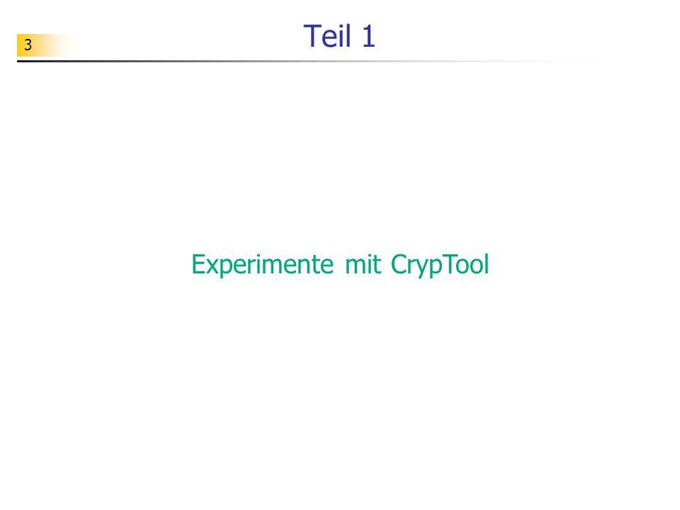 4 Einen ersten Eindruck vom RSA-Verfahren kann man sich mit dem Software-Werkzeug CrypTool verschaffen.