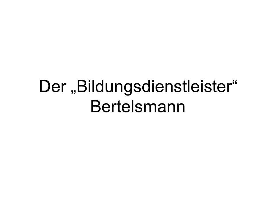 """Der """"Bildungsdienstleister"""" Bertelsmann"""