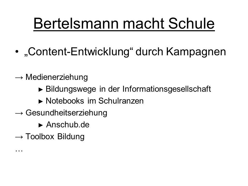"Bertelsmann macht Schule ""Content-Entwicklung"" durch Kampagnen → Medienerziehung ► Bildungswege in der Informationsgesellschaft ► Notebooks im Schulra"