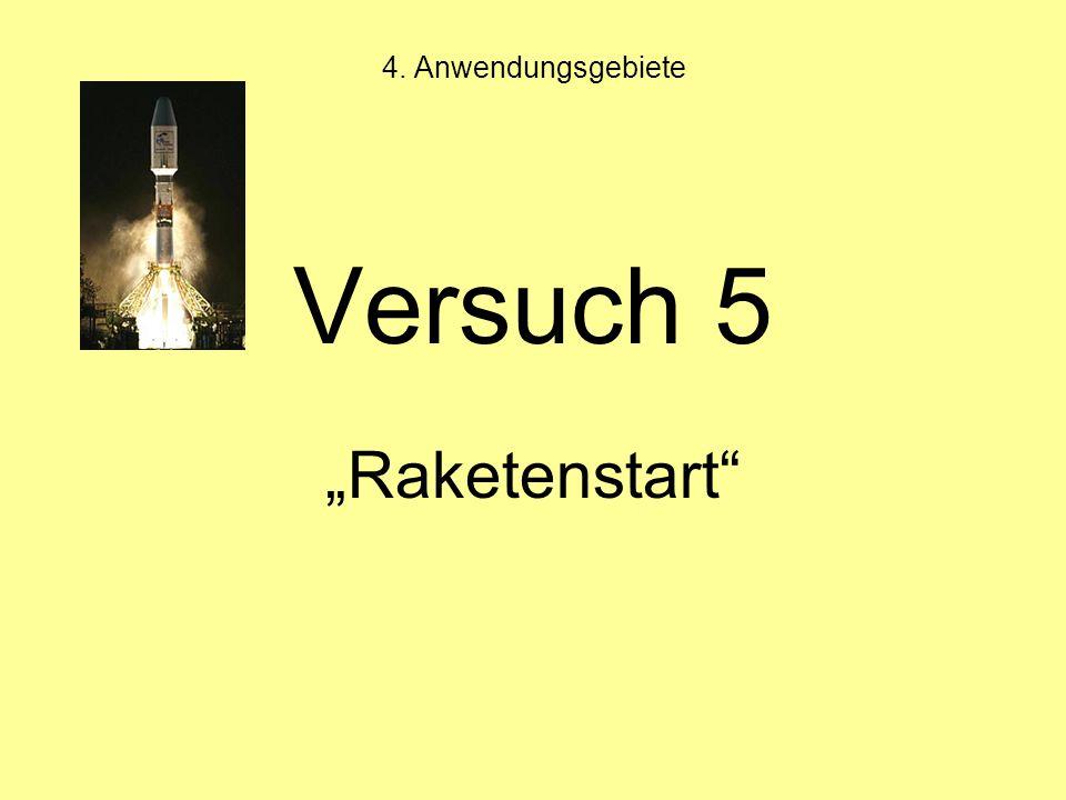 "Versuch 5 ""Raketenstart"