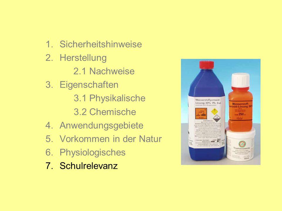 1.Sicherheitshinweise 2.Herstellung 2.1 Nachweise 3.Eigenschaften 3.1 Physikalische 3.2 Chemische 4.Anwendungsgebiete 5.Vorkommen in der Natur 6.Physiologisches 7.Schulrelevanz