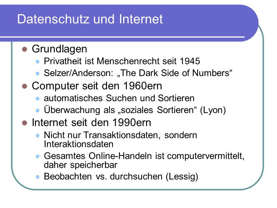 Informationelle Selbstbestimmung (1983) Datensparsamkeit Nur was gespeichert ist, kann gegen uns verwendet werden.