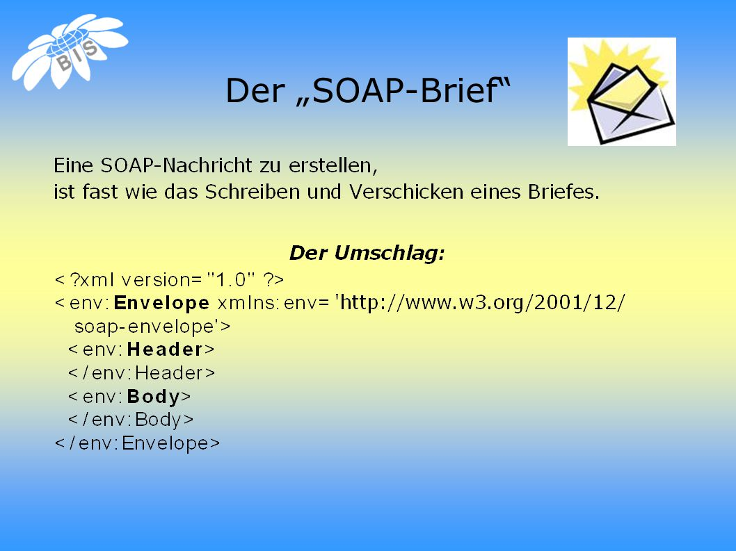"Der ""SOAP-Brief"