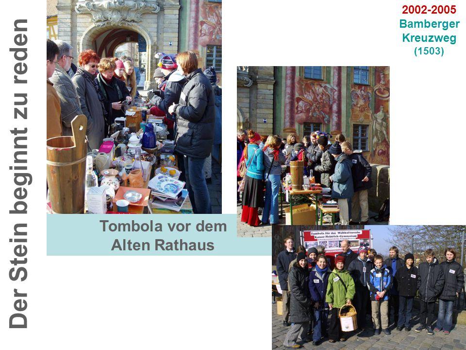 Tombola vor dem Alten Rathaus Der Stein beginnt zu reden 2002-2005 Bamberger Kreuzweg (1503)
