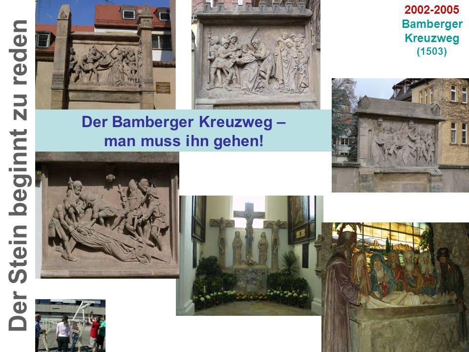 31.05.2005: Wiedereinweihung des Bamberger Kreuzwegs …mit unserem Schirmherrn Erzbischof Prof.