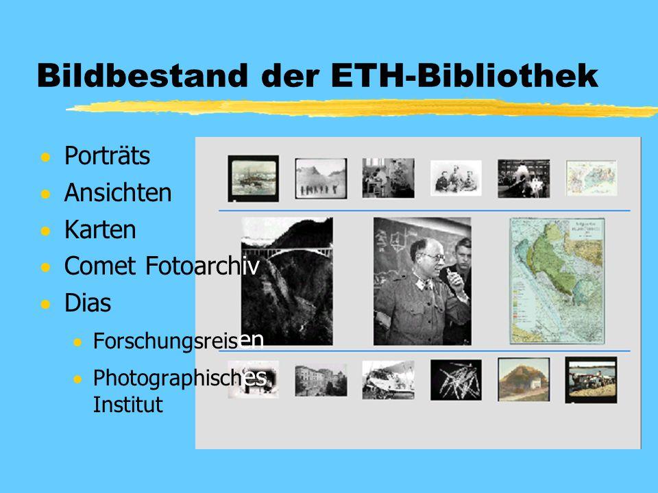 Bildbestand der ETH-Bibliothek  Porträts  Ansichten  Karten  Comet Fotoarchiv  Dias  Forschungsreis en  Photographisch es Institut