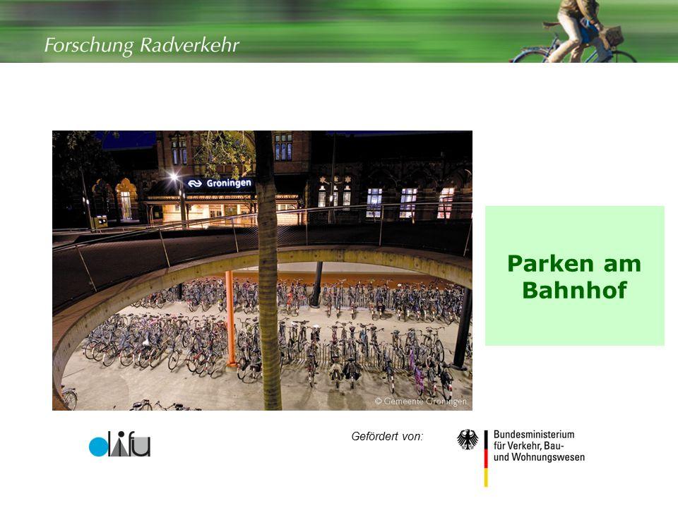 1 Parken am Bahnhof Gefördert von: