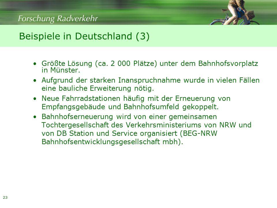 23 Beispiele in Deutschland (3) Größte Lösung (ca.