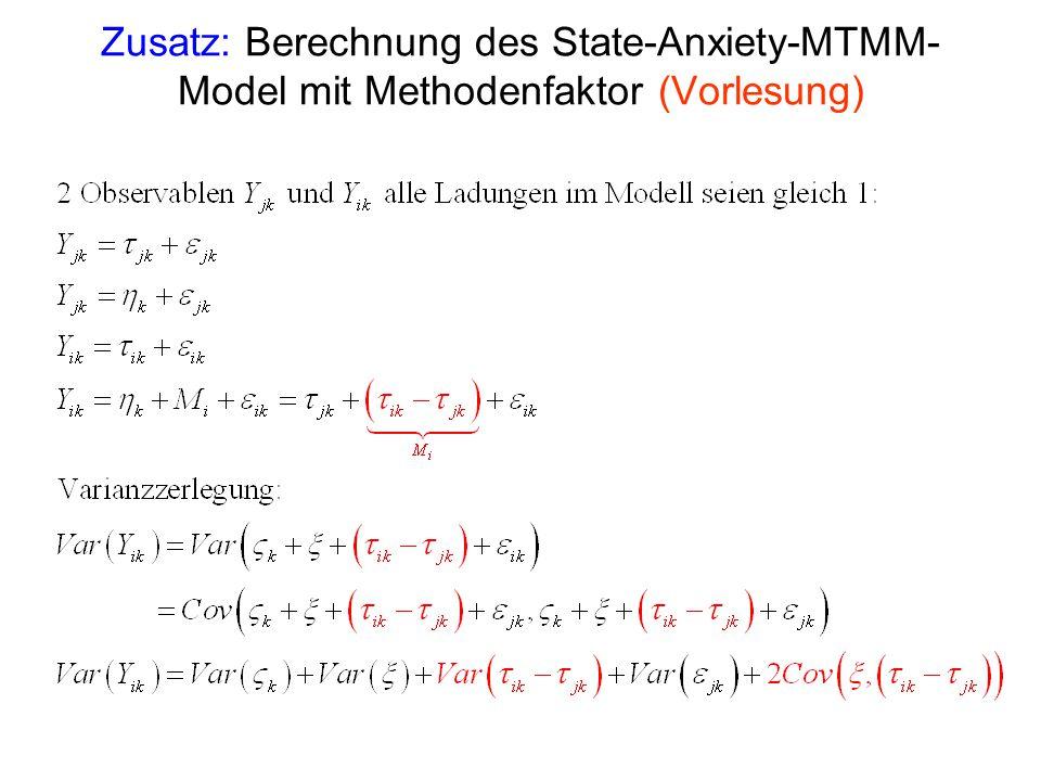 Zusatz: Berechnung des State-Anxiety-MTMM- Model mit Methodenfaktor (Vorlesung)