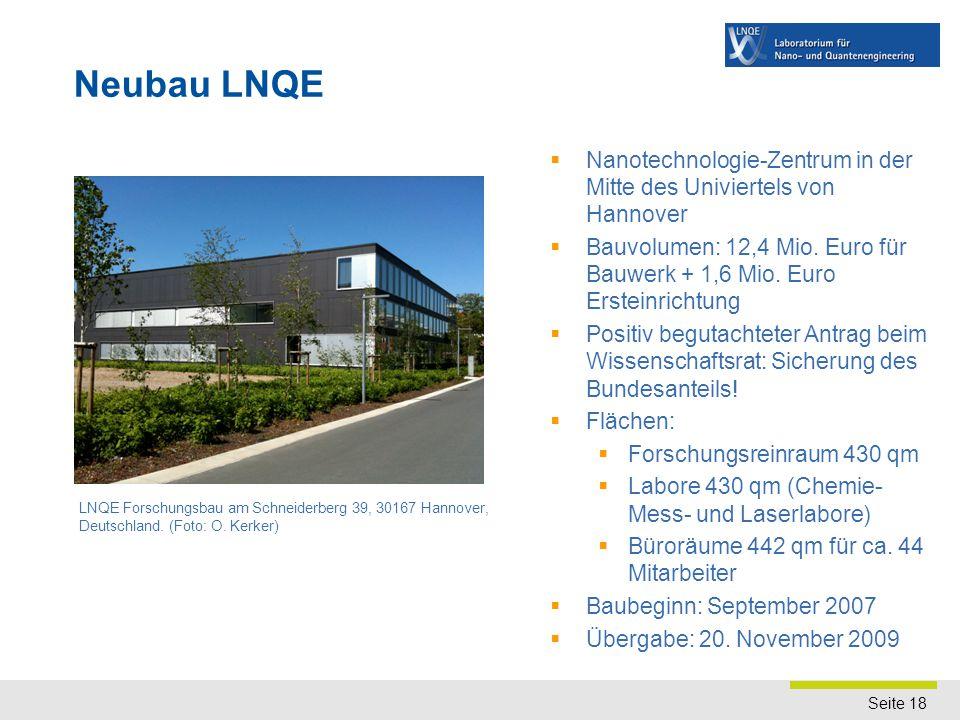 Seite 18 Neubau LNQE LNQE Forschungsbau am Schneiderberg 39, 30167 Hannover, Deutschland. (Foto: O. Kerker)  Nanotechnologie-Zentrum in der Mitte des