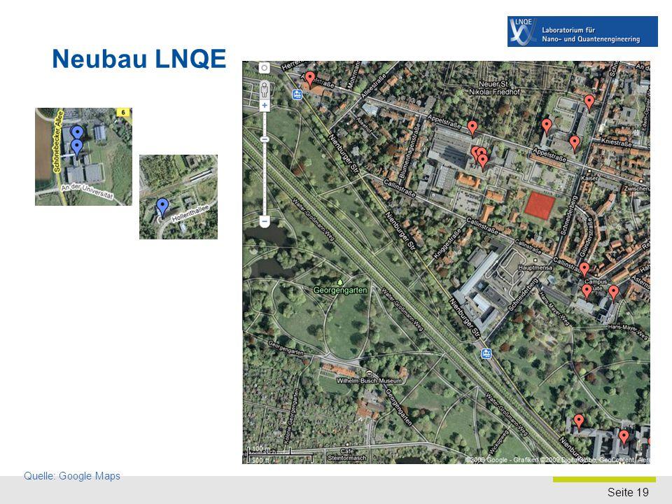 Seite 19 Neubau LNQE Quelle: Google Maps