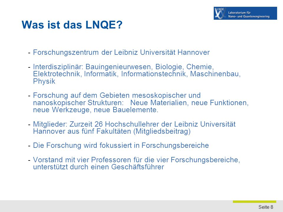 Seite 8 - Forschungszentrum der Leibniz Universität Hannover - Interdisziplinär: Bauingenieurwesen, Biologie, Chemie, Elektrotechnik, Informatik, Info