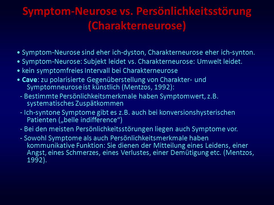 Symptom-Neurose vs.
