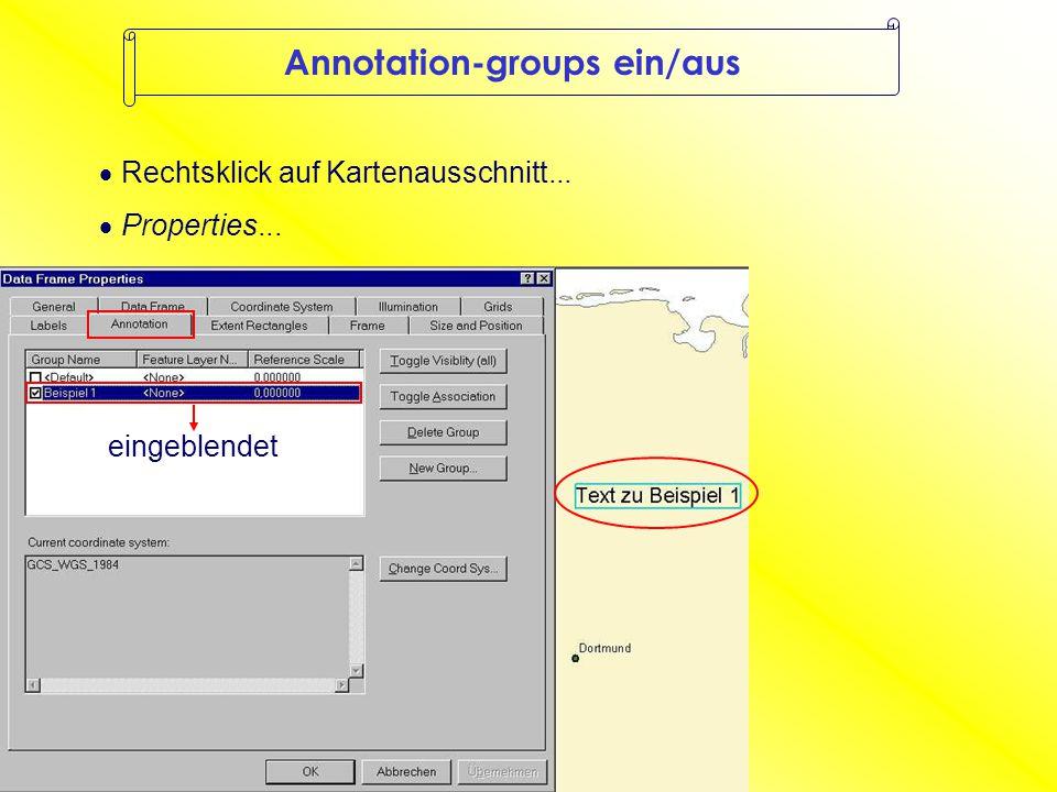 Annotation-groups ein/aus  Rechtsklick auf Kartenausschnitt...