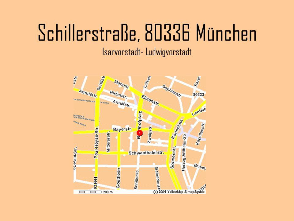 Schillerstraße, 80336 München Isarvorstadt- Ludwigvorstadt
