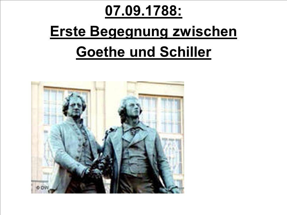 07.09.1788: Erste Begegnung zwischen Goethe und Schiller