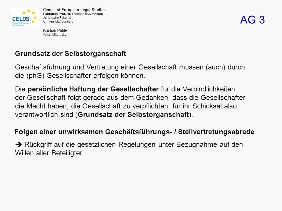 AG 3 Center of European Legal Studies Lehrstuhl Prof.