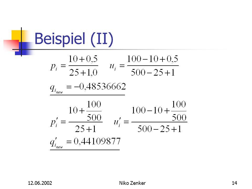 12.06.2002Niko Zenker14 Beispiel (II)