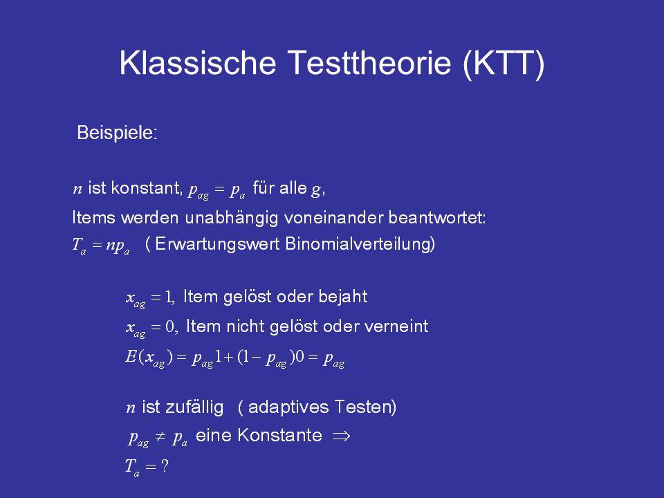 Klassische Testtheorie (KTT) Beispiele:
