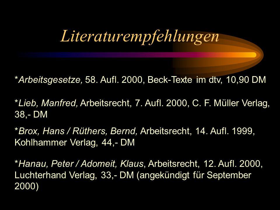 Literaturempfehlungen *Arbeitsgesetze, 58.Aufl.